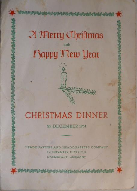 1st Inf. Div. HQ CO 1951 Christmas menu and roster-provided by Sgt. Glenn R. Schriner.
